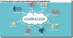 training kepemimpinan dasar & mengelola orang murah