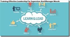 training kepemimpinan yang efektif untuk supervisor dan manajer murah