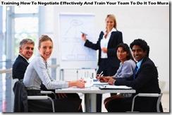 training cara bernegosiasi secara efektif dan latih tim anda untuk melakukannya juga murah