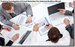 training investigasi & deteksi penipuan untuk auditor internal murah
