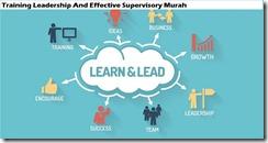 training kepemimpinan dan pengawas yang efektif murah