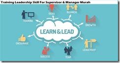 training keterampilan kepemimpinan untuk supervisor & manajer murah