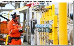 training pengenalan legal aspect for oil and gas company murah