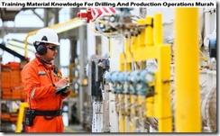 training pengetahuan material untuk pemboran dan operasi produksi murah