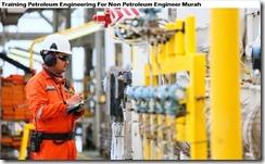 training rekayasa petroleum untuk non petroleum engineer murah