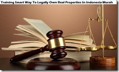 training legally own real properties murah